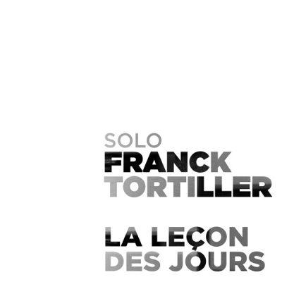 lecon-des-jours-franck-tortiller-solo